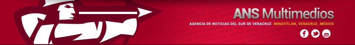 ANS Multimedios | Agencia de Noticias del Sur de Veracruz